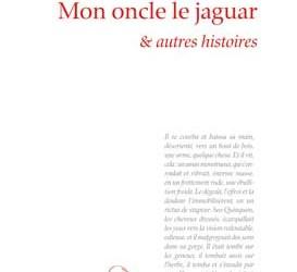 """Marathon des mots – Lecture de """"Mon oncle le jaguar"""" de João Guimarães Rosa – Vendredi 29 juin à 18h – Médiathèque Odyssud"""