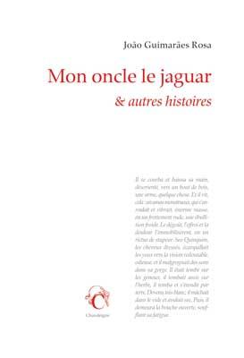 """Revue de presse – """"Mon oncle le jaguar & autres histoires """" de João Guimarães Rosa"""