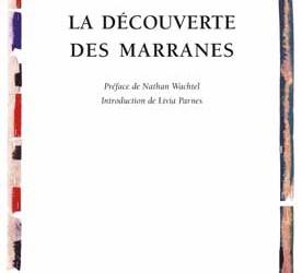 Revue de presse – «La découverte des Marranes»