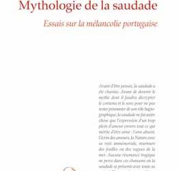 """Revue de presse – """"Mythologie de la saudade"""" de Eduardo Lourenço"""