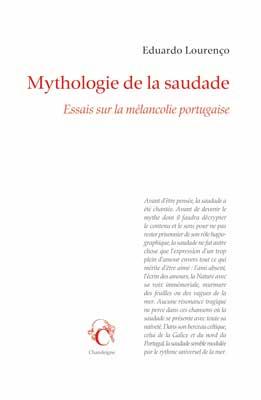 Revue de presse – «Mythologie de la saudade» de Eduardo Lourenço
