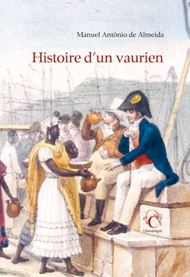 Revue de presse – «Histoire d'un vaurien» de Manuel Antônio de Almeida