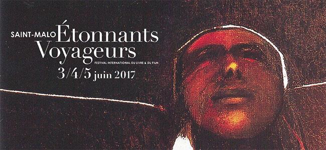 Festival Étonnants Voyageurs de Saint Malo du 3 au 5 juin