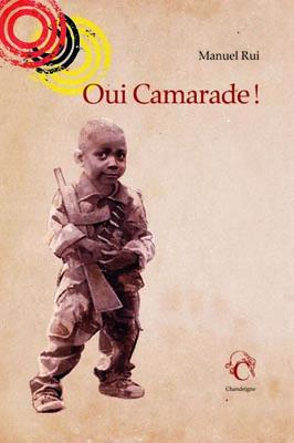 """Revue depresse – """"Oui Camarade !"""" de Manuel Rui"""