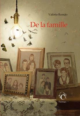 "Revue de presse –  ""De la famille"" de Valério Romão"