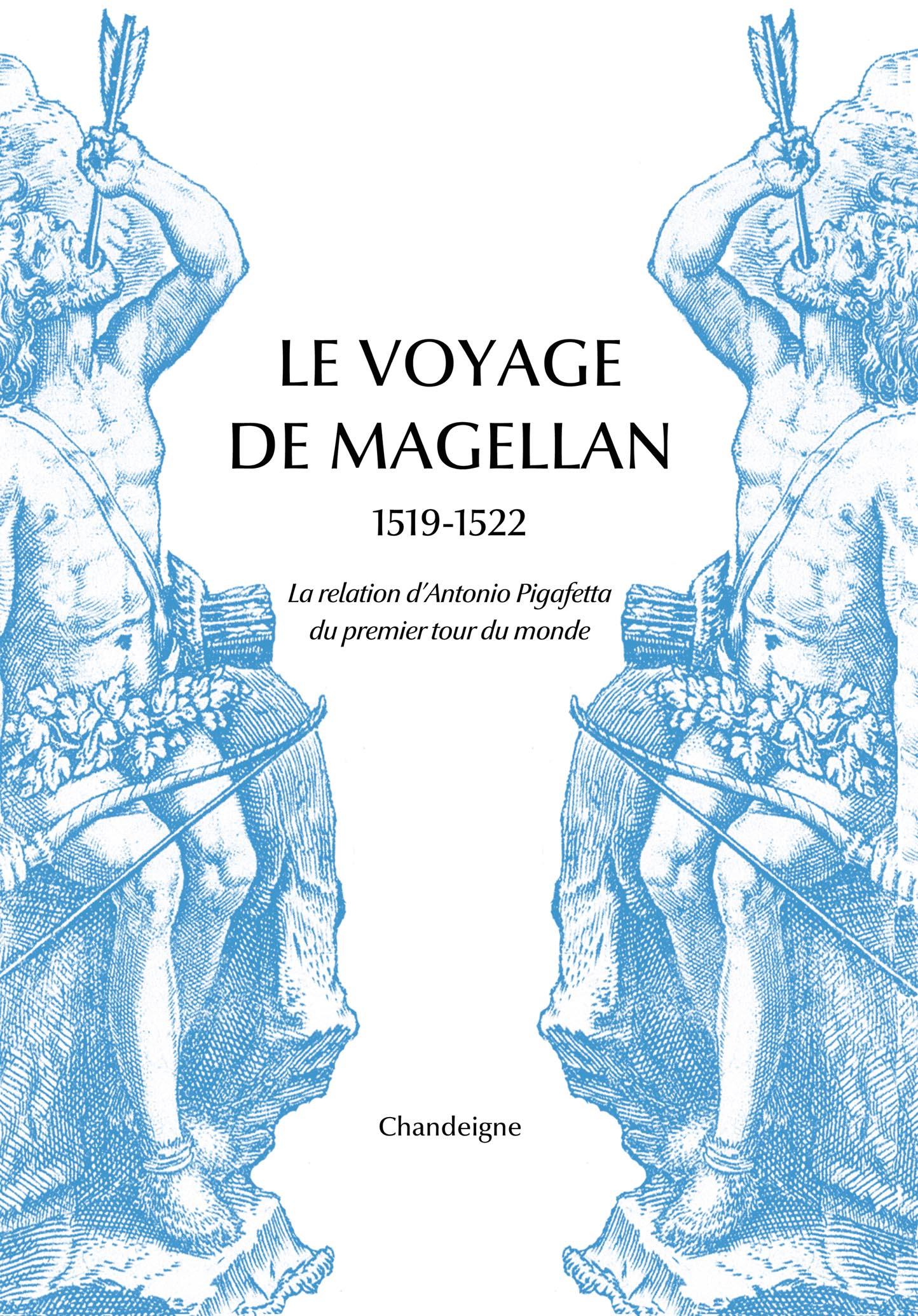 Revue de presse – «Le voyage de Magellan 1519-1522, la relation d'Antonio Pigafetta»