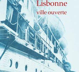 """Revue de presse – """"Lisbonne, ville ouverte"""" de Patrick Straumann"""