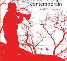 Revue de presse – «Histoire du Portugal contemporain» de Yves Léonard