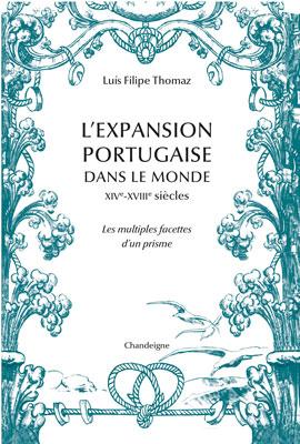 """Revue de presse – """"L'expansion portugaise dans le monde XIVe XVIIIe siècle, les multiples facettes d'un prisme"""" de Luís Filipe Thomaz"""