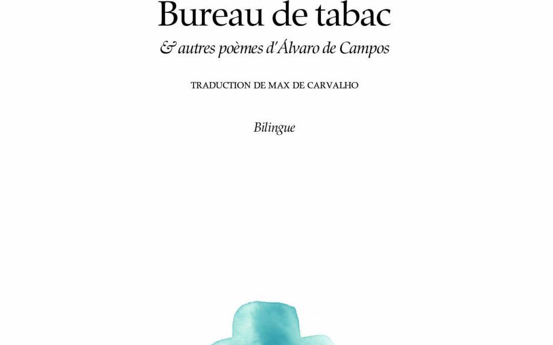 """Librairie L'arbre du voyageur – Mercredi 22 mai à 19h – Rencontre avec Max de Carvalho pour sa nouvelle traduction de """"Bureau de Tabac"""""""