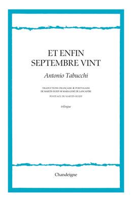 """Revue de presse – """"Et enfin septembre vint"""" de Antonio Tabucchi"""