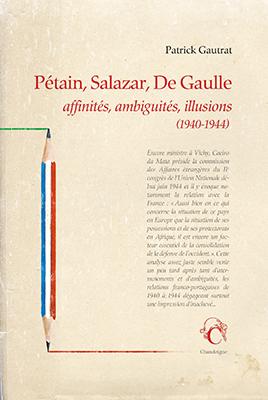 Mémorial de la Shoah – Dimanche 12 mai 2019 à 14h30 –  Rencontre autour de «Pétain, Salazar, De Gaulle» avec l'auteur Patrick Gautrat