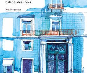 Librairie L'Embarcadère – Samedi 28 septembre à 14h – Atelier croquis en ville & Exposition – «Lisbonne balades dessinées» de Valérie Linder