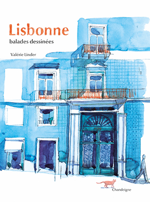 """Librairie Durance – Exposition d'Aquarelles """"Lisbonne, balades dessinées"""" de Valérie Linder – du 1/10 au 28/10/2019"""