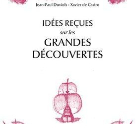 """Revue de presse – """"Idées reçues sur les grandes découvertes, XVe – XVIe siècle"""""""