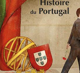 Revue de presse – «Histoire du Portugal- d'Albert-Alain Bourdon et Yves Léonard