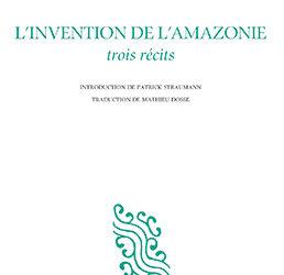 Revue de presse – «L'invention de l'Amazonie» d'Euclides da Cunha