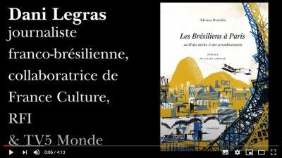 [Retraite Chandeigne n°16] Dani Legras, journaliste, présente «Les Brésiliens à Paris» d'Adriana Brandão