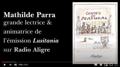 [Retraite Chandeigne n°19] Les «Contes du Portugal» par Mathilde Parra