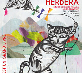 «Ma ville est un grand livre» à Aix-en-Provence – Le fabuleux bestiaire de Ghislaine Herbéra – Du 15 septembre au 31 octobre 2020