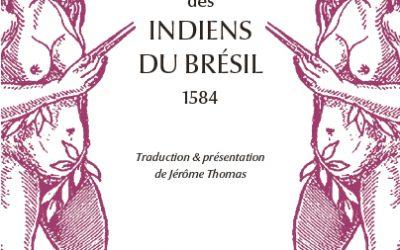 Revue de presse – «Mœurs et coutumes des indiens du Brésil» de Fernão Cardim